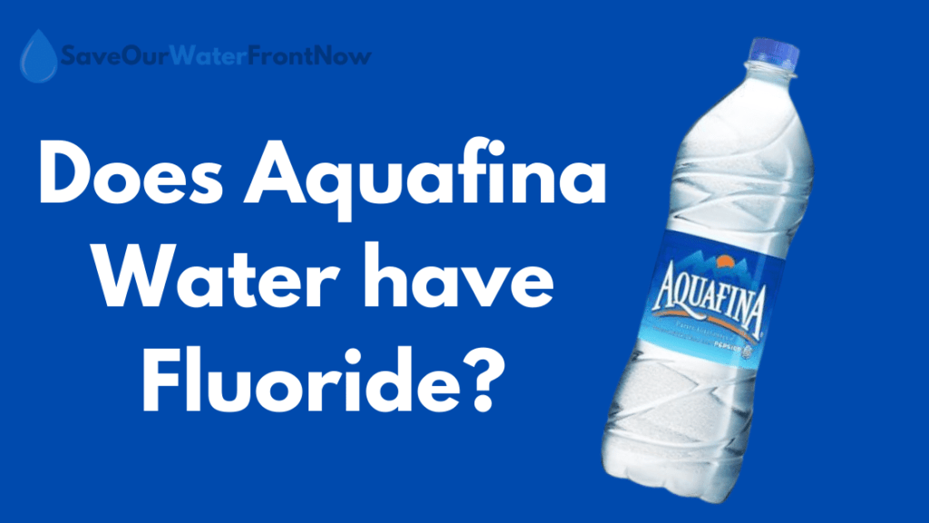 Does Aquafina Water have Fluoride?