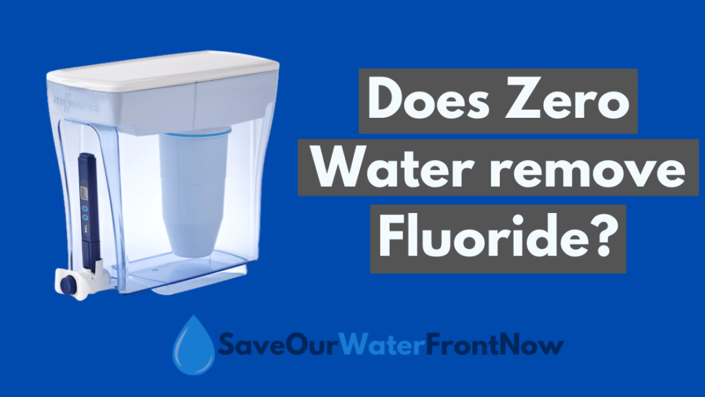 Does ZeroWater remove fluoride