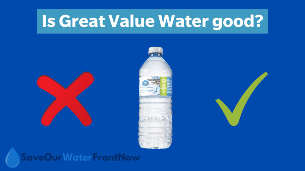 Is Great Value Water good?