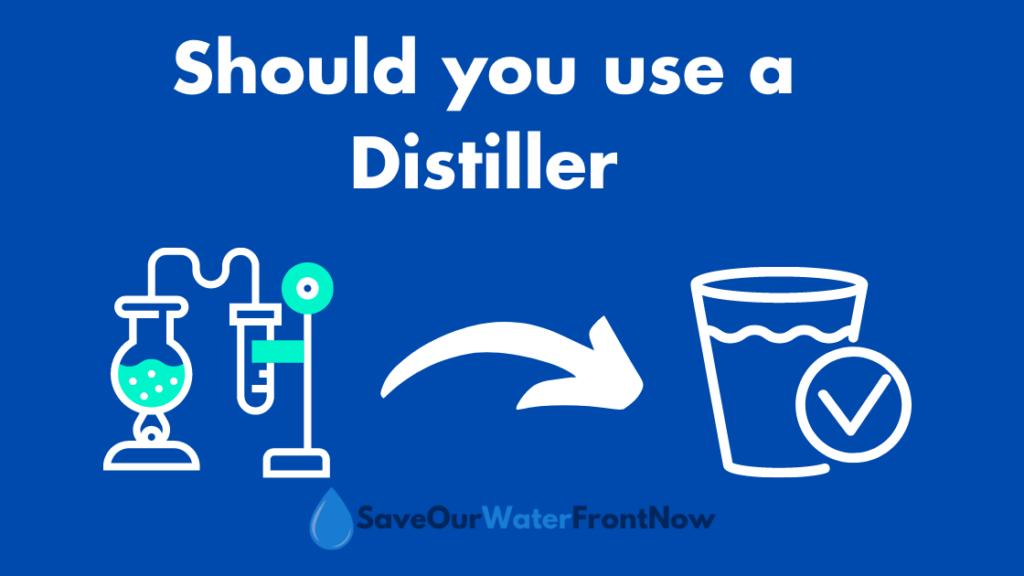Should you use a Distiller?